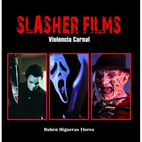 Slasher Films, un libro de Rubén Higueras Flores