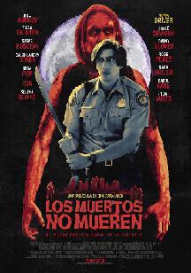 los muertos no mueren Los muertos no mueren Poster los muertos no mueren jim jarmursch destacada