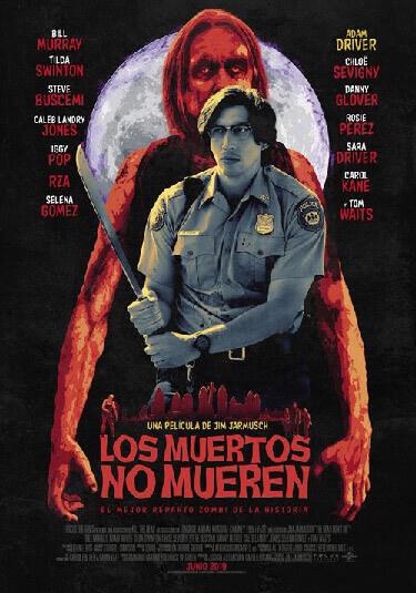 Póster de Lo Muertos no mueren, de Jim Jarmusch los muertos no mueren Los muertos no mueren Poster los muertos no mueren jim jarmursch